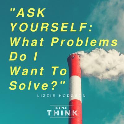 Cover art for What Problems Do You Want To Solve?
