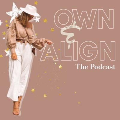 Own and Align with Leila Stead