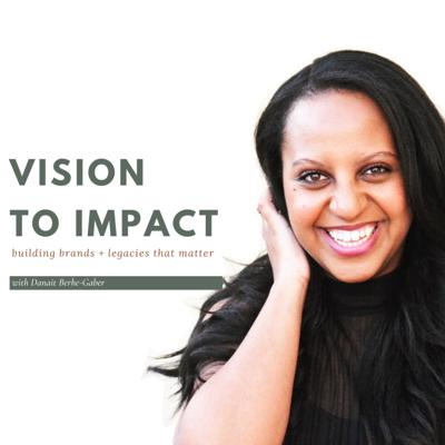 Vision to Impact