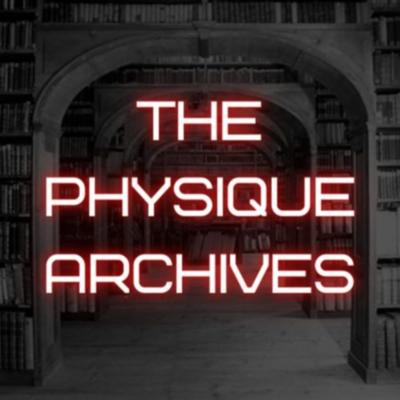 The Physique Archives