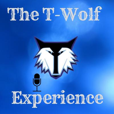 The T-Wolf Experience