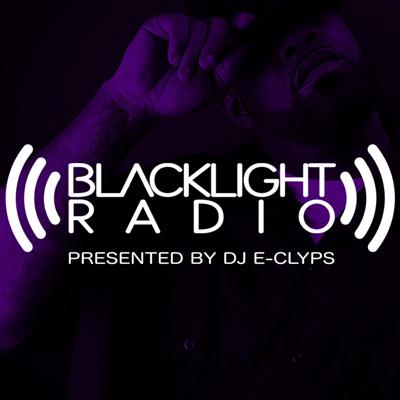 Blacklight Radio (Presented By DJ E-Clyps)