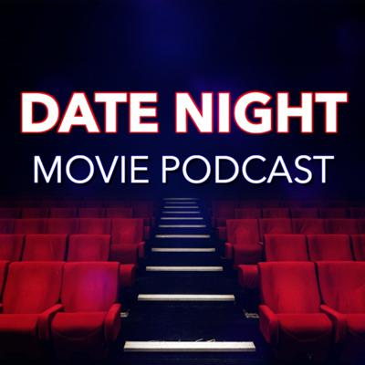Each week, hosts Ashley and Patrick Russell discuss a new film that's playing in theaters and debate whether or not it would make for a good Date Night Movie.