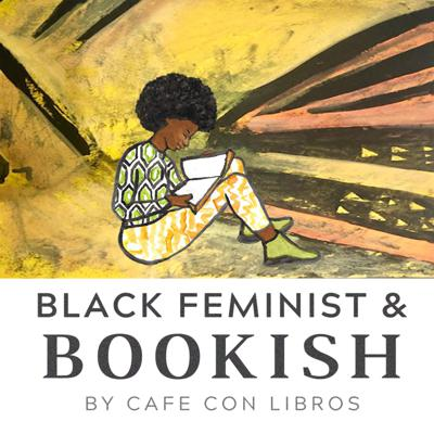 A monthly book club discussion from Cafe Con Libros, an Intersectional Feminist Bookstore and Coffee Shop in Brooklyn.  Each month, Kalima DeSuze along with a community member, take a deep dive into the Feminist & Bookish subscription pick. Using an intersectional lens, the peer reflects on pressing themes, key takeaways, and the changing face of Feminism.