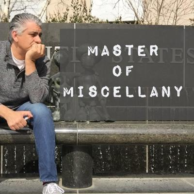 Master of Miscellany - with Dave Manoucheri