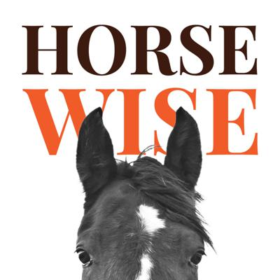 The Horse Wise podcast shares stories of horses and people – and what they teach each other. Horses bring wisdom, humor, athleticism and inspiration into our lives. Join host Lynn Reardon as she encounters entertaining characters (horse and human) on her own horsemanship journey.