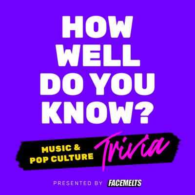 How Well Do You Know? | Music Trivia