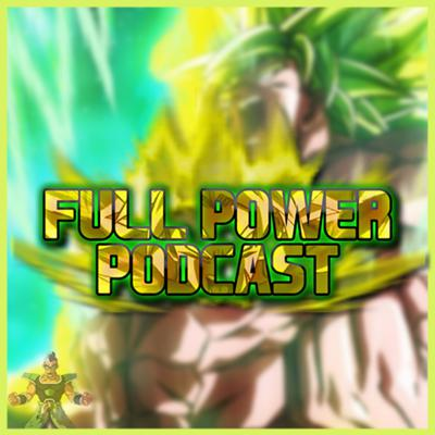 Hey everyone! The Full Power Podcast is a weekly podcast based on all things Dragon Ball!  Join the hosts, Uchi and KaiCast, as they talk about all things within the franchise from the Anime, Manga, Video Games, Events and much more! Support this podcast: https://anchor.fm/uchigames/support