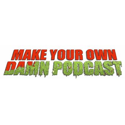 Make Your Own Damn Podcast