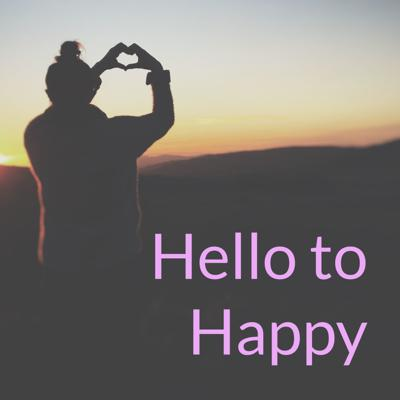 Hello to Happy