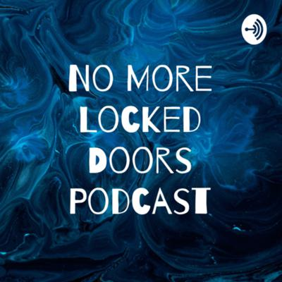 No More Locked Doors Podcast