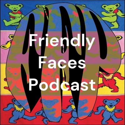 Friendly Faces Podcast