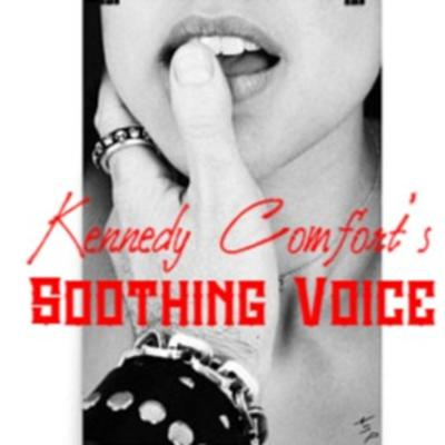 Kennedy Comfort's Soothing Voice