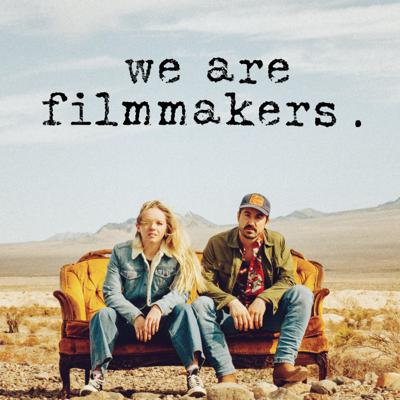 We Are Filmmakers
