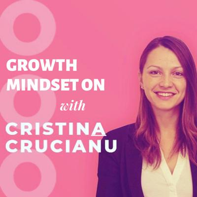 Growth Mindset ON is a must for hustlers who want to achieve exponential growth from a personal and business point of view. I will be interviewing top-notch guests such as founders, coaches, investors, experts, etc. in order to equip you with the mindset needed to achieve success. Growth Mindset On: the podcast that equips you with the mindset to achieve success.   Connect with me on:  LinkedIn: https://www.linkedin.com/in/cristina-crucianu-415268b0/ Instagram: https://www.instagram.com/growthmindset_on/