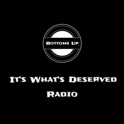 Hosted by Brian D. and Mike Cleary Bottoms up and may best lives be lived 🍻🥃  Instagram 👉🏻 @itswhatsdeservedradio Facebook 👉🏻 It's What's Deserved Radio Twitter 👉🏻 @itswhatdeservd YouTube 👉🏻 https://youtube.com/channel/UCeizmww9FbgOr10AAQqeSQg Email 👉🏻 itswhatsdeservedradio@gmail.com  anchor.fm/itswhatsdeservedradio