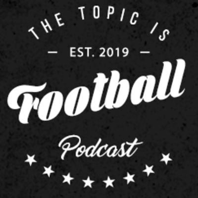 Topic Is Football