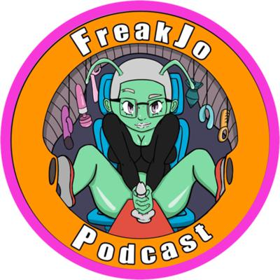 freak jo podcast