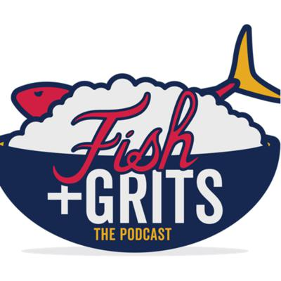 Fish & Grits The Podcast