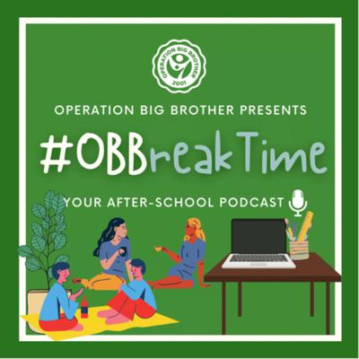 #OBBreaktime: The official OBB after-school podcast