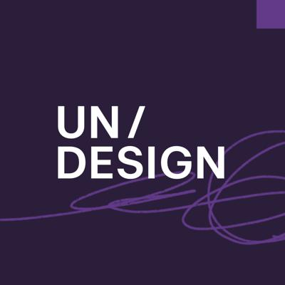 Undesign: A Social Change Podcast