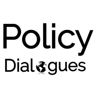 Policy Dialogues