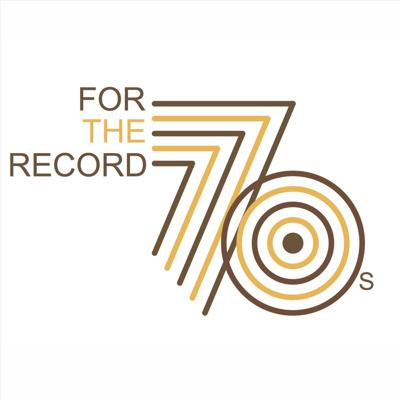 For the Record: The 70s