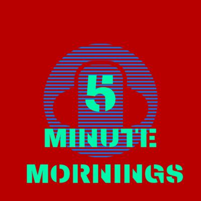 5 Minute Mornings