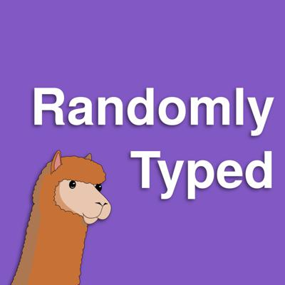 Randomly Typed