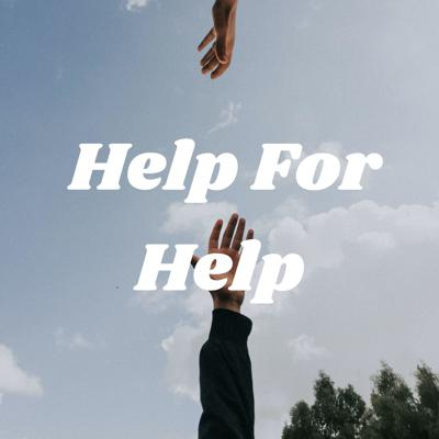 Help For Help