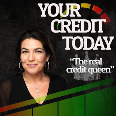 Your Credit Today