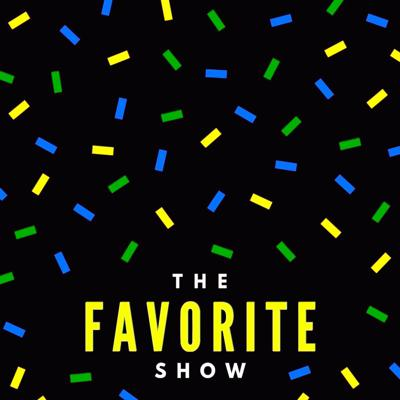 The Favorite Show