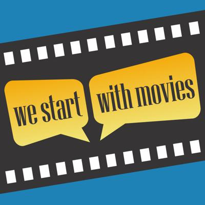 We Start With Movies