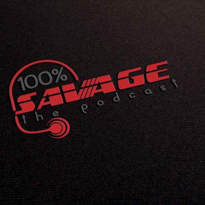 100% Savage The Podcast