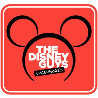 The Disney Guys: Uncensored