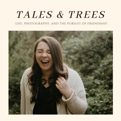 Tales and Trees Podcast