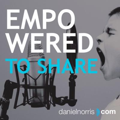 Empowered To Share