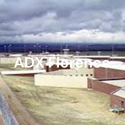 ADX Florence: The U.S.'s Most Secure Prison