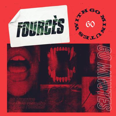 Cover art for 60 Minutes with Fourcès