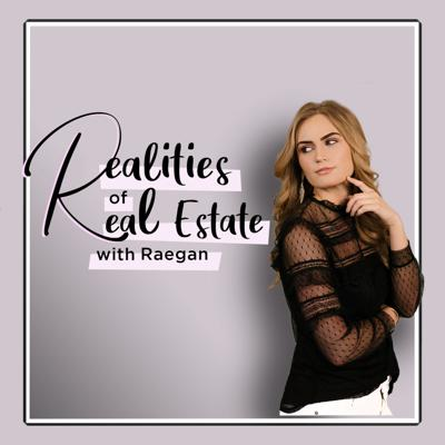 Realities of Real Estate