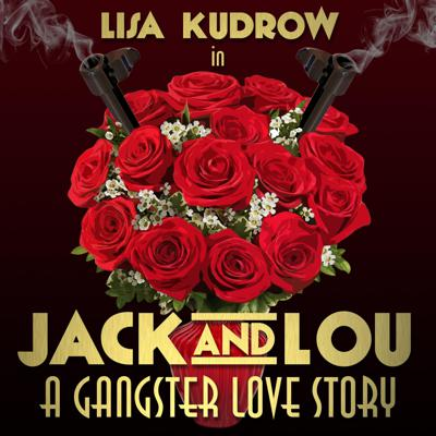 Jack and Lou: A Gangster Love Story