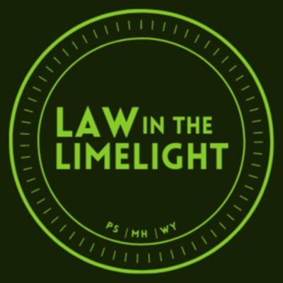 Law In The Limelight