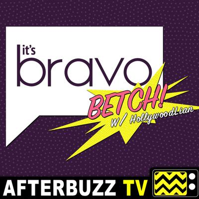 AfterBuzz TV, the ESPN of TV Talk, presents It's Bravo, Betch! Our weekly talk show about our favorite Bravo TV Shows, where we break down what's HOT that week: From Real Housewives all the way to Southern Charm, Summer House, Top Chef and the enter waters of Below Deck. Tune in to hear the shade, the juice, and the exclusive scoop! Be sure to Subscribe, rate, and comment for a shout out on the show!
