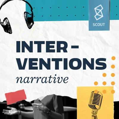 Interventions: the Podcast