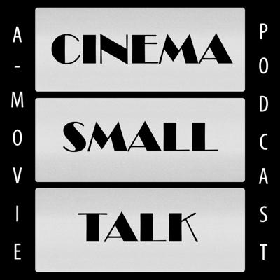 Cinema Small Talk