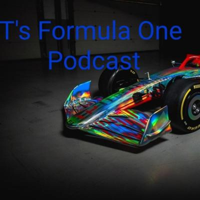 T's Formula One Podcast