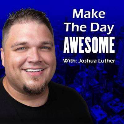 Make The Day Awesome