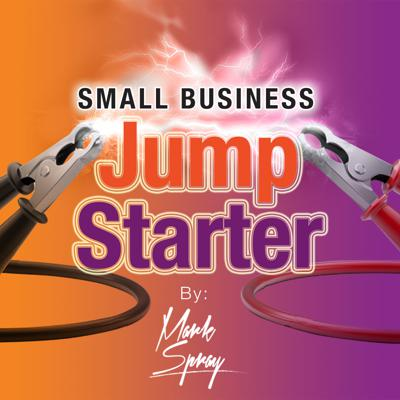 Small Business Jump Starter with Mark Spray