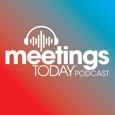 Meetings Today Podcast