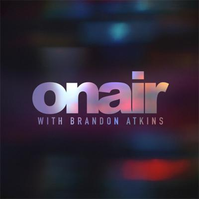 On Air with Brandon Atkins